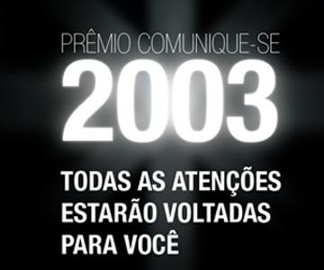 premio comunique-se 2003